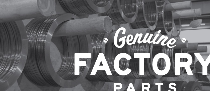 Genuine Factory parts.